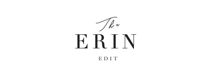 The Erin Edit